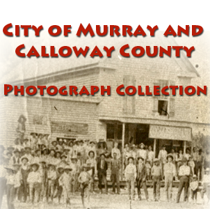 City of Murray and Calloway County Photograph Collection