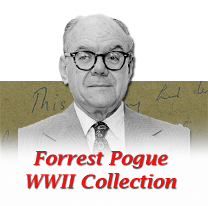 Forrest Pogue WWII Collection